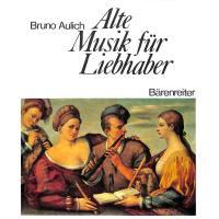 Alte Musik für Liebhaber