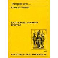 BACH HAENDEL PHANTASY WEINWV 138