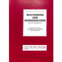WOCHENEND + SONNENSCHEIN