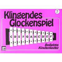 Klingendes Glockenspiel 2 - Kinderlieder