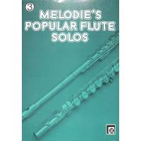 Melodies popular flute solos 3