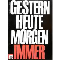 GESTERN HEUTE MORGEN IMMER 1