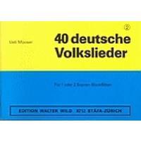 40 deutsche Volkslieder 2