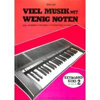 Viel Musik mit wenig Noten - Lernstufe 2