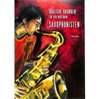 Tägliche Übungen für den modernen Saxophonisten