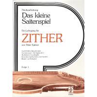 Das kleine Saitenspiel - Lehrgang für Zither 1