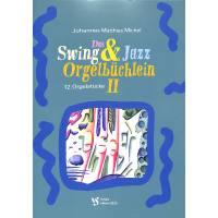 Swing + Jazz Orgelbüchlein 2