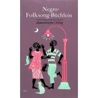 NEGRO FOLKSONG BUECHLEIN