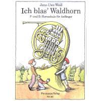 Ich blas Waldhorn