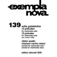 10 Präludien + Chanson contre raison (Sonate)