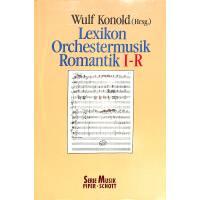 Lexikon Orchestermusik Romantik I-R