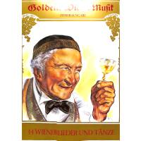 Goldene Wiener Musik - 34 Wienerlieder und Tänze