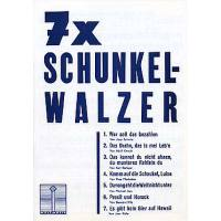 7 x Schunkel Walzer
