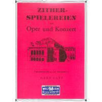 Zitherspielereien aus Oper und Konzert