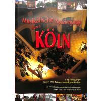 Musikalische Spaziergänge durch Köln