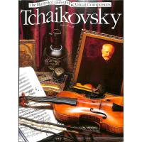 Tschaikowsky - the illustred lives of the great composers