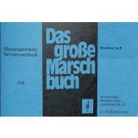 Das grosse Marschbuch