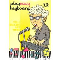 PLAY EASY KEYBOARD 1 - BALLADS AND MORE