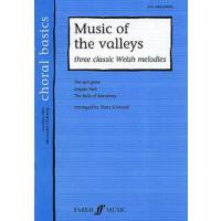 MUSIC OF THE VALLEYS - 3 CLASSIC WELSH MELODIES