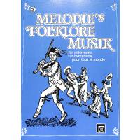 MELODIES FOLKLORE MUSIK 2