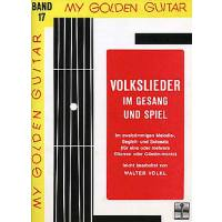 My golden guitar 17 - Volkslieder im Gesang und Spiel