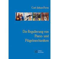 Die Regulierung von Piano und Flügelmechaniken