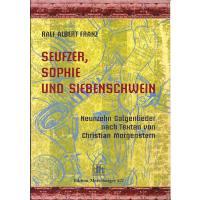 Seufzer Sophie und Siebenschwein