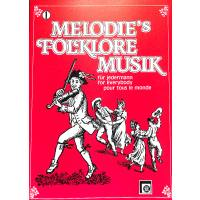 MELODIES FOLKLORE MUSIK FUER JEDERMANN