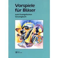 picture/mgsloib/000/019/077/Vorspiele-fuer-Blaeser-zum-evangelischen-Gesangbuch-VS-0000190774.jpg