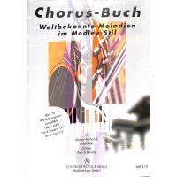 Chorus Buch - weltbekannte Melodien im Medley Stil