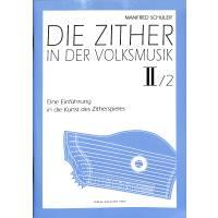 ZITHER IN DER VOLKSMUSIK 2/2 ZITHERSCHULE