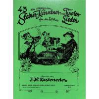43 der beliebtesten Steirer Kärntner + Tiroler Lieder