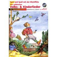 DIE SCHOENSTEN VOLKS + KINDERLIEDER