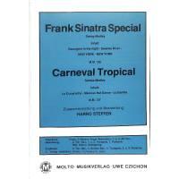 FRANK SINATRA SPECIAL + CARNEVAL TROPICAL