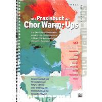 Das Praxisbuch der Chor warm ups