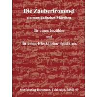 DIE ZAUBERTROMMEL - EIN MUSIKALISCHES MAERCHEN