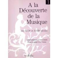 A LA DECOUVERTE DE LA MUSIQUE 17 + 18 SIECLE BD 1
