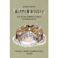 HAPPY BIRTHDAY - EINE KLEINE GEBURTSTAGSMUSIK