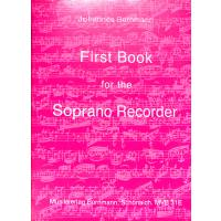 FIRST BOOK FOR THE SOPRANO RECORDER