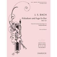 PRAELUDIUM + FUGE ES-DUR BWV 552