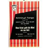 Kriminal Tango + Ohne Krimi geht die Mimi nie ins Bett