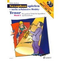 Saxophon spielen 1 - mein schönstes Hobby