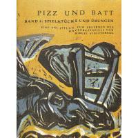 PIZZ UND BATT 4 - SPIELSTUECKE + UEBUNGEN
