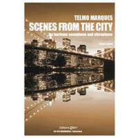 SCENES FROM THE CITY (2007)