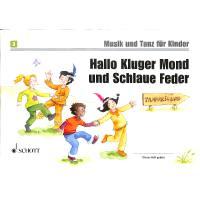 Hallo kluger Mond und schlaue Feder - Musik + Tanz für Kinder 3