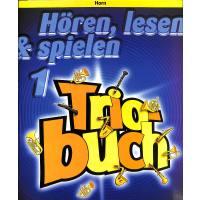 Hören lesen + spielen 1 - Triobuch