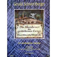 Die Abenteuer der gestohlenen Geige (ein musikalisches Märchen)