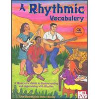 A RHYTHMIC VOCABULARY