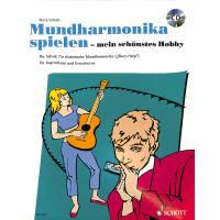 MUNDHARMONIKA SPIELEN - MEIN SCHOENSTES HOBBY