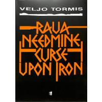 Raua needmine - curse upon iron